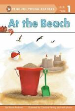 Penguin Young Readers, Level 1: At the Beach by Alexa Andrews (2013, Hardcover)