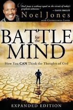 Battle for the Mind Expanded Edition: How You Can Think the Thoughts of God by
