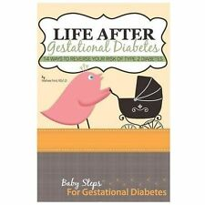 Life after Gestational Diabetes : 14 Ways to Reverse Your Risk of Type 2...