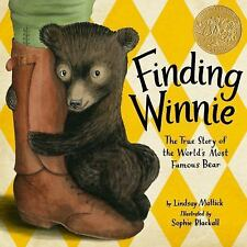 Finding Winnie : The True Story of the World's Most Famous Bear by Lindsay Matti