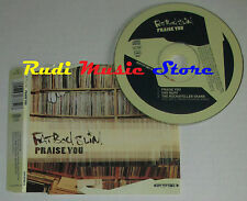 CD Singolo FAT BOY SLIM Praise you 1998 austria SKINT SKI 666785 2 (S2) mc dvd