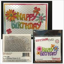 HAPPY BIRTHDAY PHRASE die Cottage Cutz metal dies CC4x4-359 words,phrases,flower