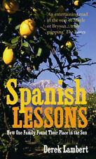 Spanish Lessons: How One Family Found Their Place in the Sun New Book 9780091912