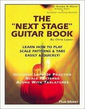 The Next Stage Guitar Book : Learn How to Play Scale Patterns and Tabs Easily...