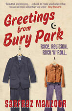 Good, Greetings from Bury Park: Race. Religion. Rock 'n' Roll, Manzoor, Sarfraz,