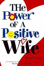 The Power of a Positive Wife by Karol Ladd (2003, Paperback)