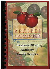 *PARMA HEIGHTS OH 2003 RECIPES TO REMEMBER COOK BOOK *INCARNATE WORD ACADEMY