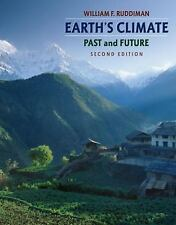 Earth's Climate - Past and Future by William F Ruddiman - 2nd Edition FREE SHIP!