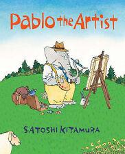 Pablo the Artist Satoshi Kitamura Very Good Book