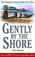 Gently By the Shore (Inspector George Gently 2), Alan Hunter