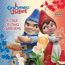 A Tale of Two Gardens (Disney Gnomeo and Juliet) (Pictureback(R)) Hashimoto, Me