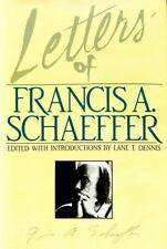 Letters of Francis A. Schaeffer : Spiritual Reality in the Personal Christian