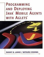 Programming and Deploying Java Mobile Agents with Aglets