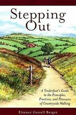 """Stepping Out: """"A Tenderfoot's Guide to the Principles, Practices, and Pleasu"""