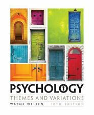 Psychology: Themes and Variations by Weiten, Wayne