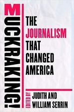 Muckraking! : The Journalism That Changed America (2002, Paperback)