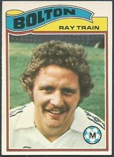 TOPPS 1978 FOOTBALLERS #252-BOLTON WANDERERS-RAY TRAIN