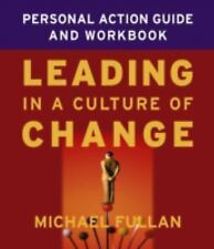NEW - Leading in a Culture of Change Personal Action Guide and Workbook