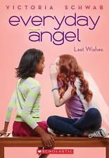 A lot of Everyday Angel #1 and #3:New Beginnings Last Wishes