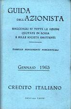 1965: GUIDA DELL'AZIONISTA - CREDITO ITALIANO, RAGGUAGLI SU TUTTE LE AZIONI