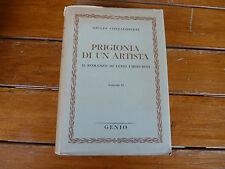 PRIGIONIA DI UN ARTISTA LUIGI CHERUBINI GIULIO CONFALONIERI VOLUME II