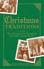 Christmas Traditions: True Stories that Celebrate the Spirit of the Season  Pap