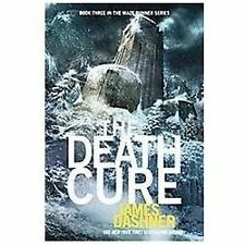 The Death Cure (Maze Runner, Book Three) by Dashner, James