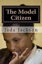 The Model Citizen : White Hair Is Sexy by Jada Jackson (2015, Paperback)