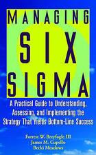 Managing Six Sigma, Forrest W. Breyfogle III