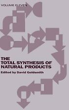 Total Synthesis of Natural Products: The Total Synthesis of Natural Products...
