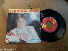 CLAUDE FRANCOIS, LE TELEPHONE PLEURE, DISQUE VINYLE 45 TOURS, VINYL RECORD