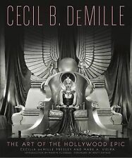 CECIL B DEMILLE Art of the Hollywood Film Epic NEW book movies biography book HB