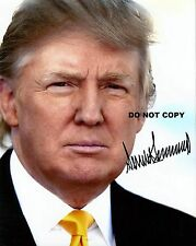 DONALD TRUMP 8X10 AUTHENTIC IN PERSON SIGNED AUTOGRAPH REPRINT PHOTO RP