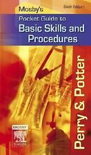 Nursing Pocket Guides,Mosby's Pocket Guide to Basic Skills and Procedures,6th Ed