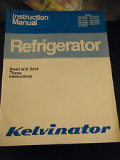 Vintage 1982 Kelvinator Refrigerator Instruction Manual 120AN/140AN/160AN/180AN
