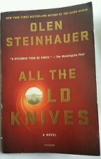 All the Old Knives by Olen Steinhauer Paperback, 2015