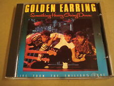 CD / GOLDEN EARRING - SOMETHING HEAVY GOING DOWN