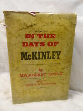 In The Days of McKinnley English Biography & Autobiography Royalty Hardcover