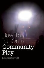 How To Put On A Community Play