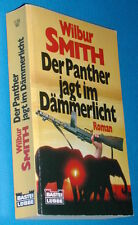 Bastei Lübbe 11365 : Wilbur Smith : Der Panther jagt im Dämmerlicht