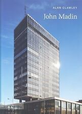John Madin (20th Century Architects), , Alan Clawley, Very Good, 2011-03-03,
