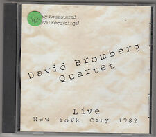 DAVID BROMBERG QUARTET - live new york city 1982 CD