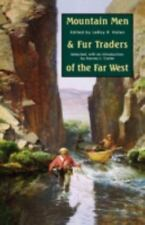 Mountain Men and Fur Traders of the Far West: Eighteen Biographical Sketches  P