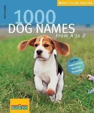1000 Dog Names: From A to Z by Ludwig, Gerd