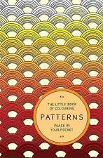 The Little Book of Colouring: Patterns: Peace in Your Pocket
