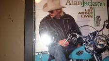 A Lot About Livin' (And a Little 'Bout Love) by Alan Jackson (CD, Oct-1992,...