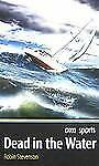 Dead in the Water (Orca Sports)-ExLibrary