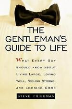 The Gentleman's Guide to Life: What Every Guy Should Know About Living-ExLibrary
