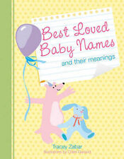 Best Loved Baby Names and Their Meanings, Tracey Zabar