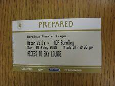 21/02/2010 BIGLIETTO: Aston Villa V Burnley (Sky Lounge). questo oggetto è stato inspec